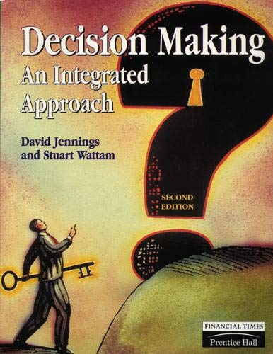 9780273628590: Decision Making: An Integrated Approach