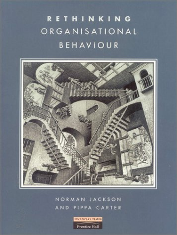 9780273630074: Rethinking Organisational Behaviour