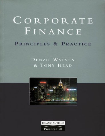 9780273630081: Corporate Finance: Principles & Practice