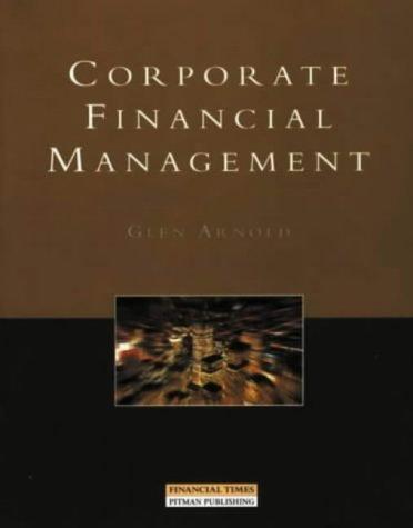 9780273630784: Corporate Financial Management