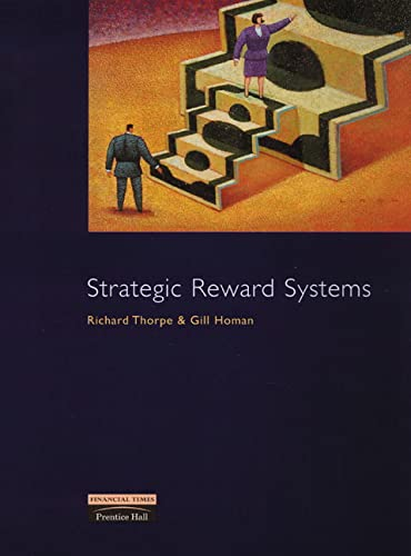 9780273630845: Strategic Reward Systems