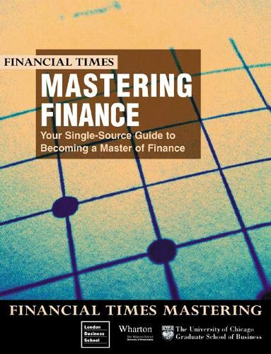 Mastering Finance, Your Single Source Guide to: Wharton School Staff;
