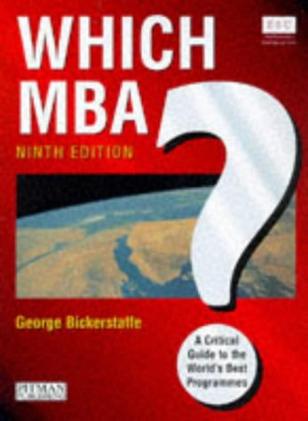 9780273631286: Which MBA? 9th Edition: A Critical Guide to the World's Best Programs