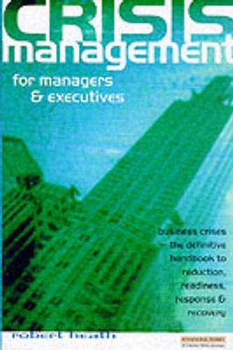 9780273631682: Crisis Management for Managers and Executives