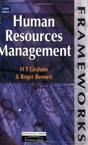 Human Resources Management (Frameworks Series): Bennett, Roger, Graham,