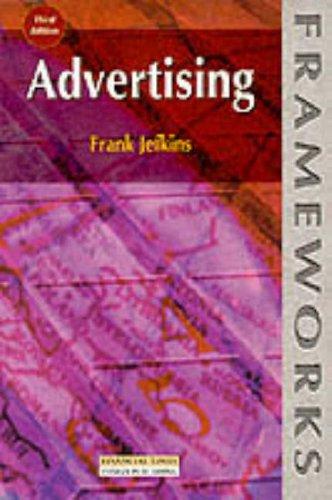 9780273634140: Advertising (Frameworks Series)