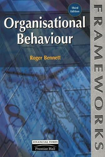 9780273634249: Organisational Behaviour (Frameworks Series)