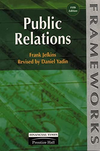 9780273634324: Public Relations (Frameworks Series)
