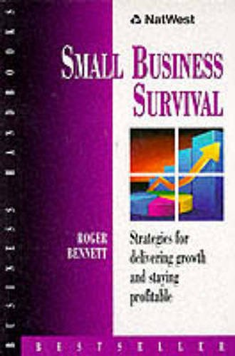 9780273635659: NatWest Business Handbook: Small Business Survival: Strategies for Delivering Growth and Staying Profitable