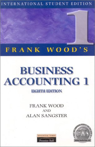9780273638391: Frank Wood's Business Accounting: Accounting (International Students Edition) (v. 1)