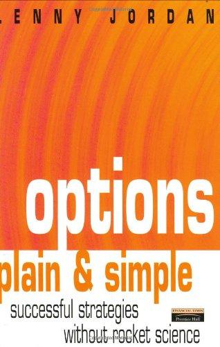 Options Plain & Simple: Successful Strategies Without: Lenny. Jordan
