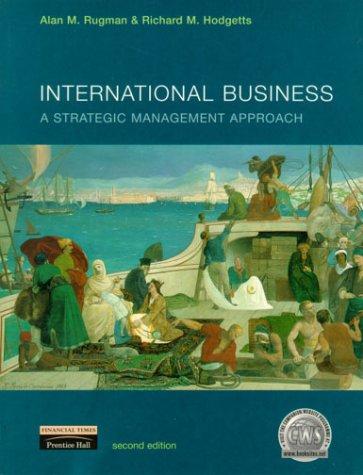 9780273638971: International Business: A Strategic Management Approach (2nd Edition)