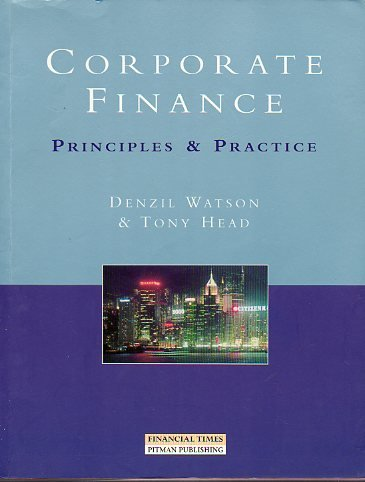 9780273639084: Corporate Finance: Principles & Practice