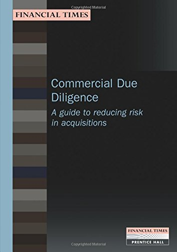 9780273639718: Commercial Due Diligence (FT Management Briefings): A Guide to Reducing Risk in Acquisitions