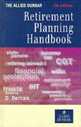 9780273641735: The Allied Dunbar Retirement Planning Handbook 1999-2000 (Allied Dunbar Tax Guides)