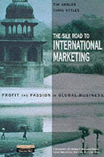 9780273642039: The Silk Road to International Marketing