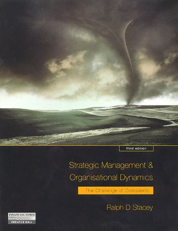 9780273642121: Strategic Management and Organisational Dynamics: The Challenge of Complexity