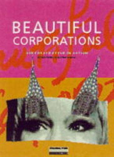 9780273642336: Beautiful Corporations