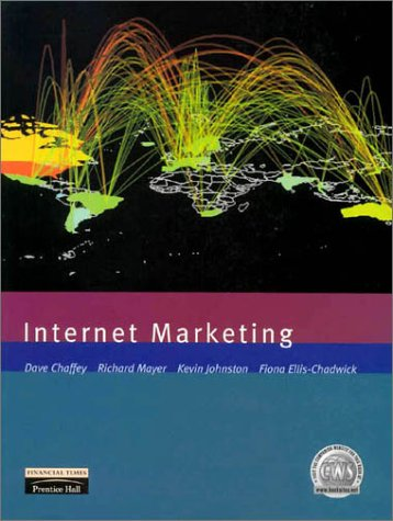 9780273643098: Internet Marketing: Strategy, Implementation and Practice