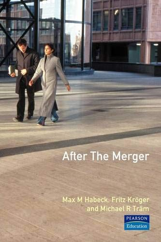9780273643548: After the Merger: Seven Strategies for Successful Post-Merger Integration