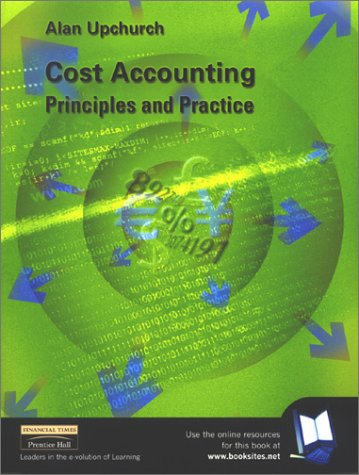 9780273643654: Cost Accounting: Principles and Practice