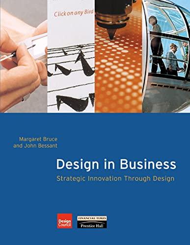 9780273643746: Design in Business: Strategic Innovation Through Design
