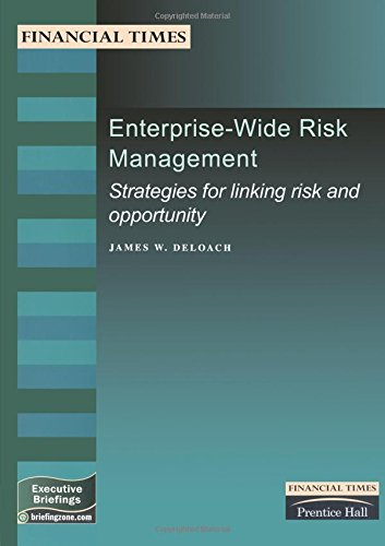 9780273644149: Enterprise-Wide Risk Management: Strategies for Linking Risk & Opportunity (Financial Times Management Briefings)
