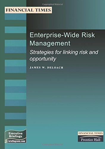 Enterprise-Wide Risk Management: Strategies for Linking Risk: Deloach, James, Temple,