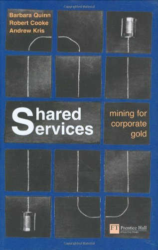9780273644552: Shared Services: Mining for Corporate Gold