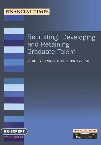9780273644576: Recruiting, Developing and Retaining Graduate Talent (FT Management Briefings)