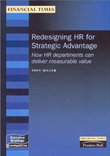 9780273645054: Redesigning Hr for Strategic Advantage: How Hr Departments Can Deliver Measurable Value