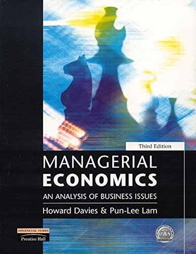 9780273646280: Managerial Economics: An Analysis of Business Issues