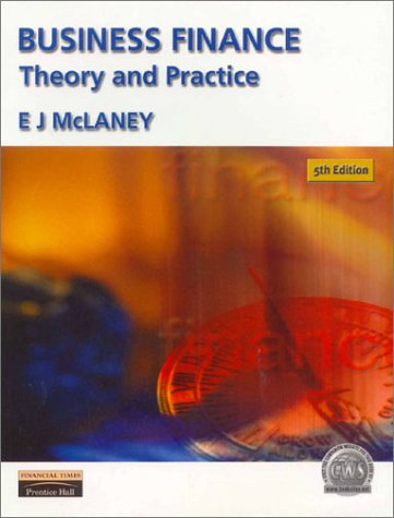 9780273646365: Business Finance: Theory and Practice