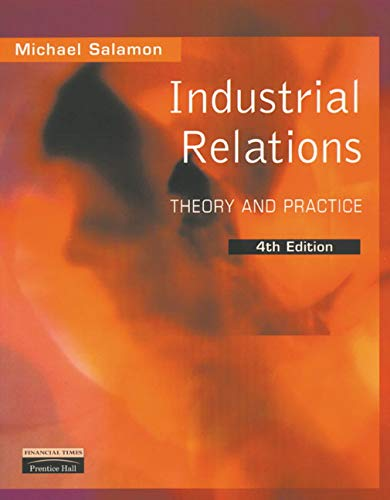 9780273646464: Industrial Relations: Theory and Practice