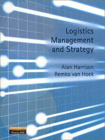 International Logistics: A Supply Chain Approach (Pearson: Van Hoek, Remko,