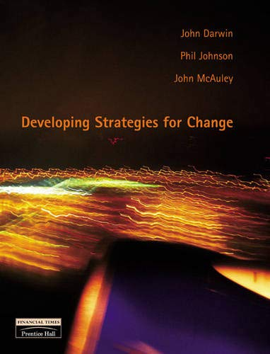 9780273646754: Developing Strategies for Change