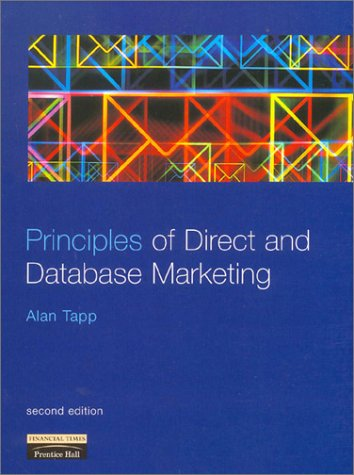 9780273646815: Principles of Direct and Database Marketing