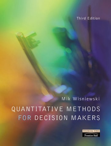 9780273646846: Quantitative Methods for Decision Makers