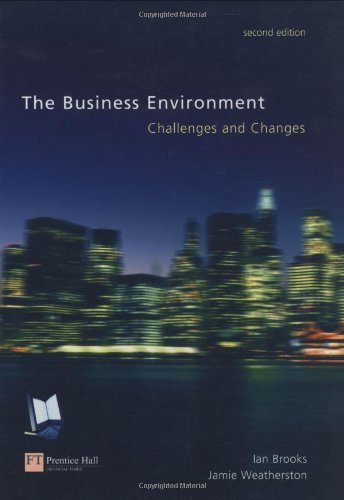 9780273646907: The Business Environment: Challenges and Changes
