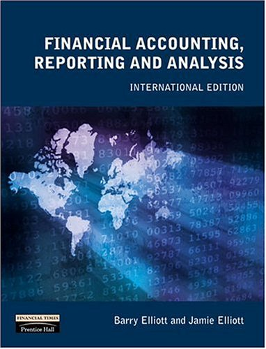 9780273646921: Financial Accounting, Reporting and Analysis: International Edition