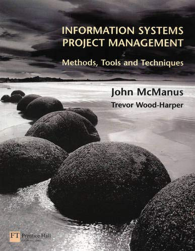9780273646990: Information Systems Project Management: Methods, Tools and Techniques