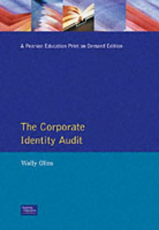 9780273647126: Corporate Identity Audit (Financial Times Series)