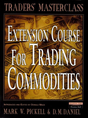 9780273649762: Extension Course for Trading Commodities