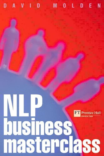 9780273650164: NLP Business Masterclass: Skills for Realizing Human Potential