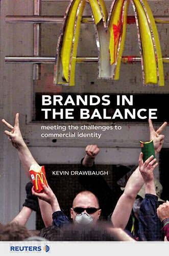 9780273650355: Brands in the Balance: Meeting the Challenges to Commercial Identity