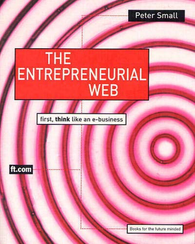 9780273650362: The Entrepreneurial Web