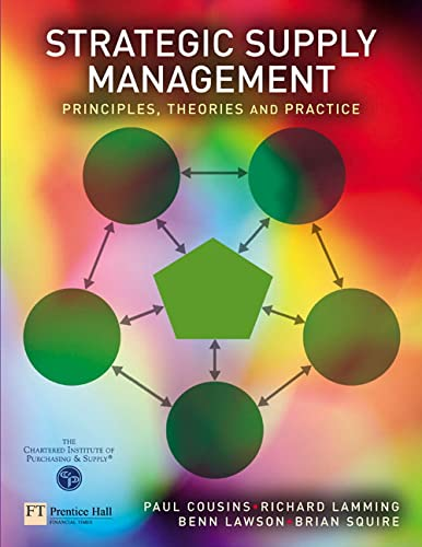 Strategic Supply Management: Principles, theories and practice: Squire, Dr Brian