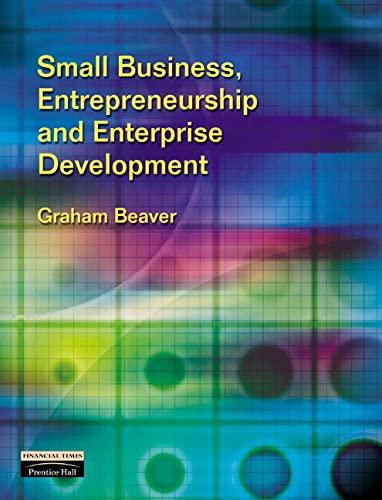 9780273651055: Small Business, Entrepreneurship & Enterprise Development