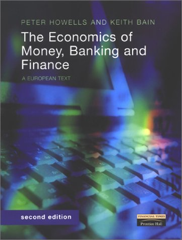 9780273651086: The Economics of Money, Banking and Finance: A European Text