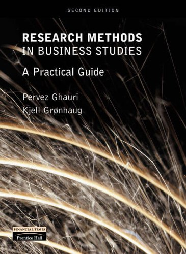 Research Methods in Business Studies: A Practical: Gronhaug, Dr Kjell,